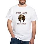 Work Sucks Let's Ride Skull White T-Shirt