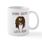 Work Sucks Let's Ride Skull Mug