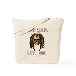 Work Sucks Let's Ride Skull Tote Bag