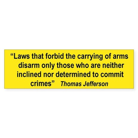 LAWS THAT FORBID THE CARRYING OF ARMS DISARM...