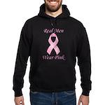 Real men wear pink Breast Cancer Hoodie (dark)