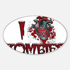 i (heart) ZOMBIES! Sticker (Oval)