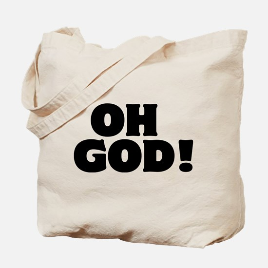 Oh God! Tote Bag