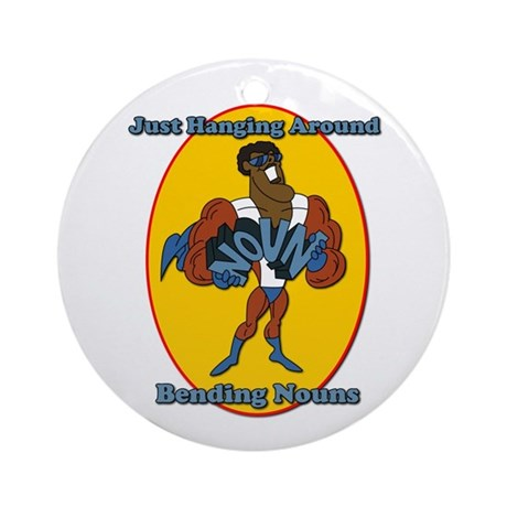 Verb Bending a Noun SchoolHouse Rock Ornament (Rou