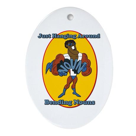 Verb Bending a Noun SchoolHouse Rock Ornament (Ova