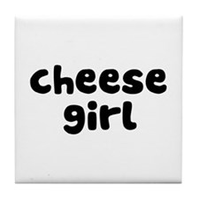 Cheese Girl Tile Coaster