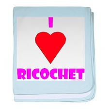 """I Heart """"Ricochet"""" Infant Blanket"""