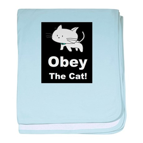 Obey the Cat! Infant Blanket