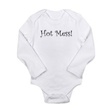 Hot Mess Long Sleeve Infant Bodysuit