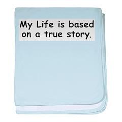 My Life Infant Blanket