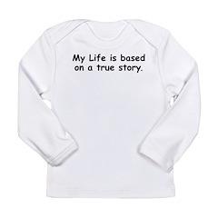 My Life Long Sleeve Infant T-Shirt