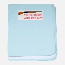 You'll shoot your eye out Infant Blanket