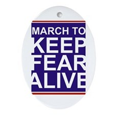 Funny Keep fear alive Ornament (Oval)