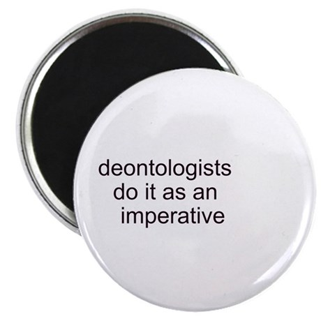 """""""Deontologists Do It"""" 2.25"""" Magnet (100 pack)"""