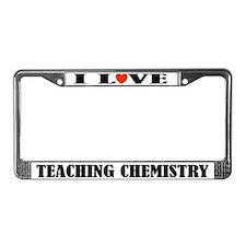 I Love Teaching Chemistry License Plate Frame