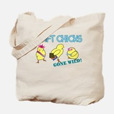 Craft Chicks Gone Wild! Tote Bag