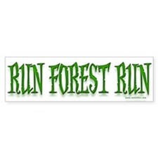 Run Forrest Run! Bumper Bumper Sticker