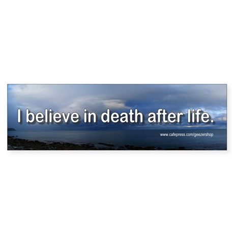 belief in after death with rational Also, do not write about atheism being a rational belief, that argument is way above a college paper i used to believe in life after death but upon thinking about it i thought to myself how can i ghost talk with no voice box to make the vibrations.