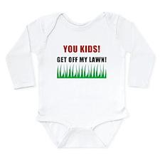 You Kids Get Off My Lawn Long Sleeve Infant Bodysu