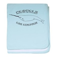 Narwhals Are Awesome Infant Blanket