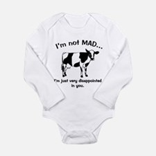 Cow Not Mad, Just Disappointe Long Sleeve Infant B