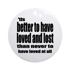Loved and Lost Ornament (Round)