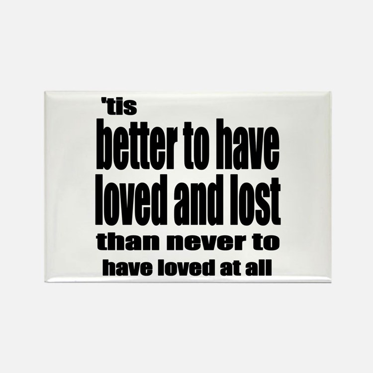 Loved and Lost Rectangle Magnet