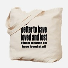 Loved and Lost Tote Bag