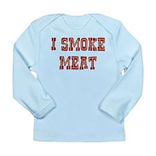 I Smoke Meat Long Sleeve Infant T-Shirt