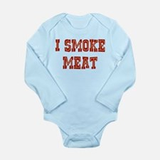 I Smoke Meat Long Sleeve Infant Bodysuit