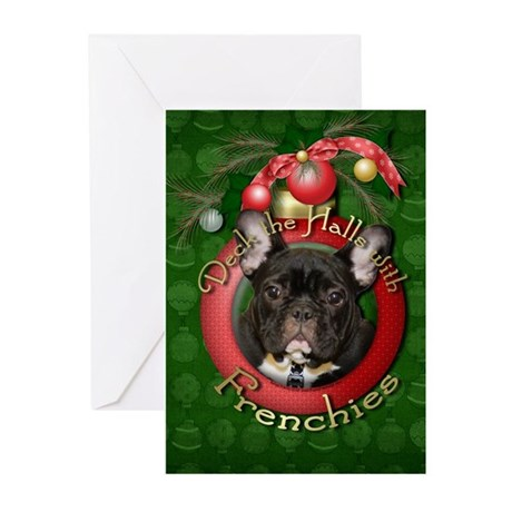 Christmas - Deck the Halls - Frenchies Greeting Ca