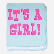 It's A Girl Infant Blanket