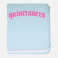 Quinceanera Infant Blanket