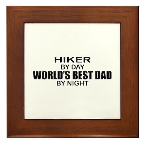 World's Greatest Dad - Hiker Framed Tile