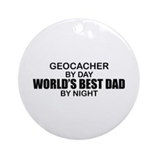 World's Greatest Dad - Geocacher Ornament (Round)
