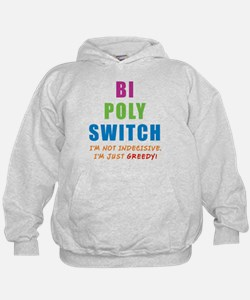 Bi Poly Switch Not Indecisive Hoodie