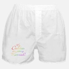 My Daddies Are Getting Marrie Boxer Shorts