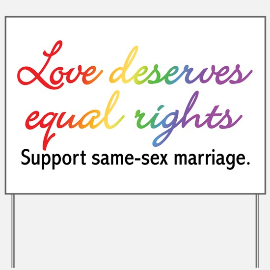 Love Deserves Equal Rights Yard Sign