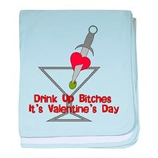 Drink Up Bitches Infant Blanket