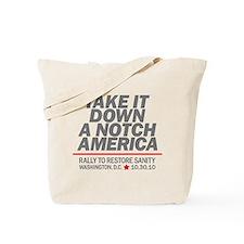 Take it down a notch Tote Bag