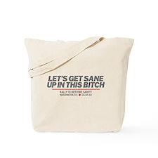 Let's Get Sane Tote Bag