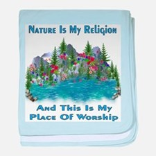 Nature Is My Religion Infant Blanket