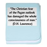 DH Lawrence Pagan Quote Infant Blanket