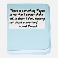 Lord Byron Pagan Quote Infant Blanket