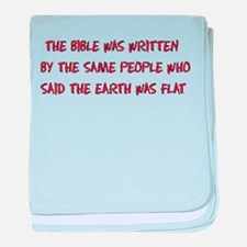 Flat Earth Bible Thumpers Infant Blanket