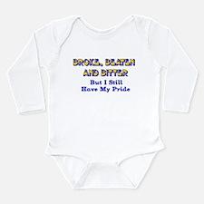 Still Have Pride Long Sleeve Infant Bodysuit