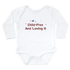 Child Free Long Sleeve Infant Bodysuit