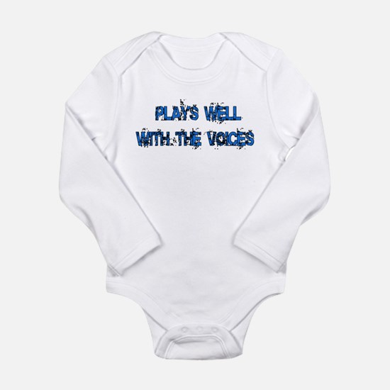 Plays Well With The Voices Long Sleeve Infant Body