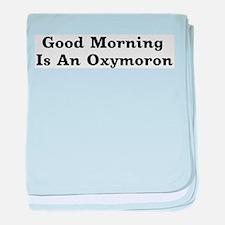 Oxymoron Infant Blanket