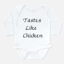 Tastes Like Chicken Long Sleeve Infant Bodysuit